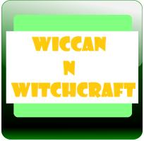 Wiccan N Witchcraft