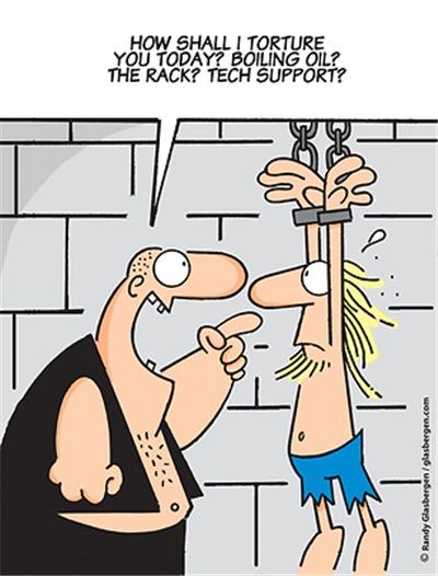 Tech Support Torture!