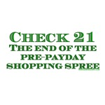 Check 21 The End of the Pre Payday Shopping Spree