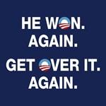 Obama Won. Get Over It.