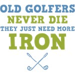 Old Golfers Need Iron