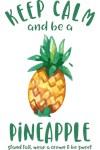 Keep Calm Pineapple