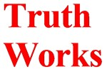 Truth Works, John 17:15-17