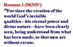 Romans 1:20 Since Creation