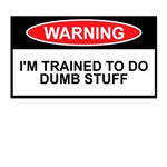 Sign Shirts to warn of your dumb training