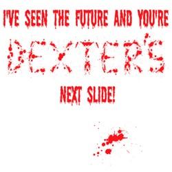 Dexter Morgan T-shirts for Dexter fans