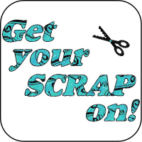 Get your scrap on!