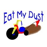 Eat My Dust