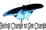 Be(ing) Change to See Change