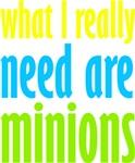 I Need Minions