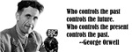 George Orwell on Controlling the Past
