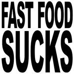 Fast Food Sucks