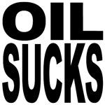 Oil Sucks