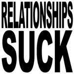 Relationships Suck