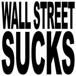 Wall Street Sucks