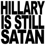 Hillary Is Still Satan