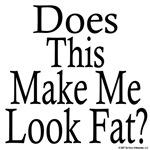 Look Fat?