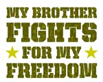My Brother Fights For Freedom