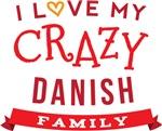 I Love My Crazy Danish Family T-shirts