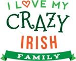 I Love My Crazy Irish Family Tshirts