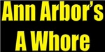 Ann Arbor Was A Whore