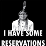 I Have Some Reservations