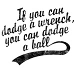 Dodgeball - If You Can Dodge A Wrench