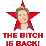 Hillary Clinton - The Bitch Is Back!
