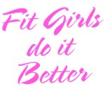 Fit girls do it better