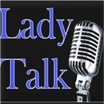 The Lady Talk Live Show