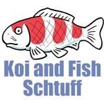 Koi and Fish Schtuff