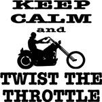 Biker Keep Calm And Twist The Throttle