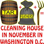 Tar Feathers Pitchforks Cleaning Out Washington DC