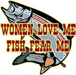 Woman Love Me Fish Fear Me