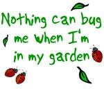 Nothing Bugs Me Garden