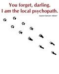 Local Psychopath Shirts
