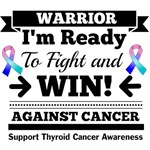 Thyroid Cancer Ready To Fight and Win Shirts
