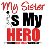 Lung Cancer Hero (Sister) Shirts & Gifts