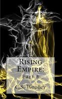 Rising Empire: Part 3