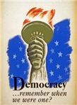Democracy . . . remember when we had one?