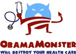 ObamaMonster Destroys Health Care