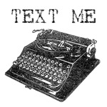 Text Me typewriter