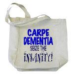 Carpe Dementia