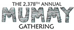 The 2,378th Annual Mummy Gathering