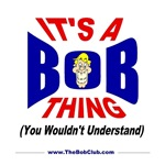 Its A Bob Thing
