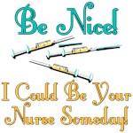 Be Nice - Nurse Humor