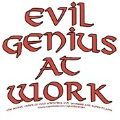 Evil Genius at Work T-shirts & Gifts