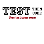TEST, then code