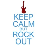 Keep Calm But Rock Out (Electric Guitar)