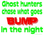 Ghost Hunters Chase What Goes Bump in the Night